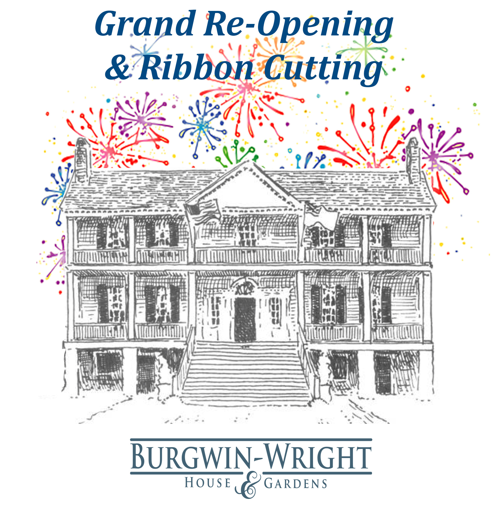 Burgwin-Wright House Ribbon-Cutting graphic